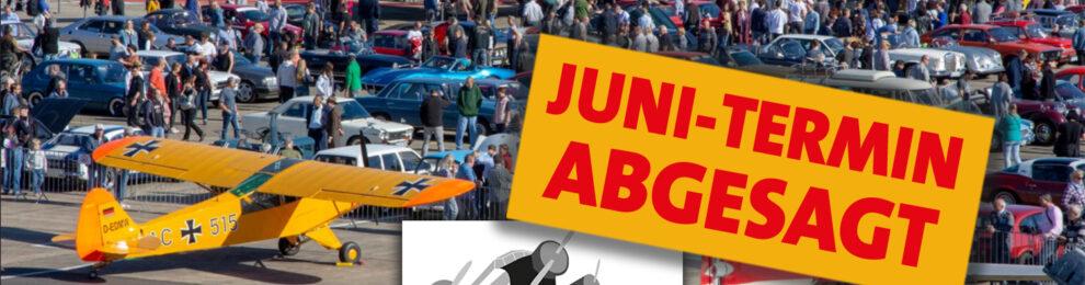 Oldtimer FLY & DRIVE IN im Juni 2020 entfällt